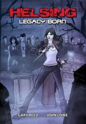 Helsing: Legacy Born: Issues 1-4