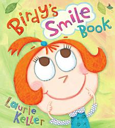 Birdy S Smile Book Book PDF
