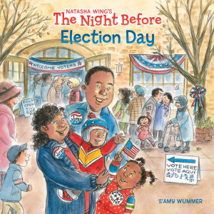 The Night Before Election Day Book