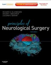 Principles of Neurological Surgery E-Book: Expert Consult - Online, Edition 3