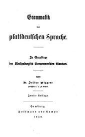 Grammatik der plattdeutschen Sprache: in Grundlage der Mecklenburgisch-Vorpommerschen Mundart