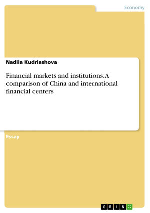 Financial markets and institutions  A comparison of China and international financial centers PDF