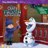 Olaf''s Frozen Adventure Read-Along Storybook
