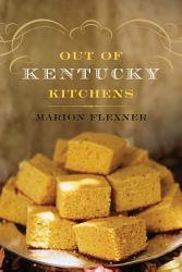 Out Of Kentucky Kitchens PDF