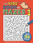 The Kids  Book of Mazes 1