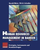Human Resources Management in Banken: Strategien, Instrumente und Grundsatzfragen