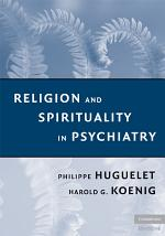 Religion and Spirituality in Psychiatry