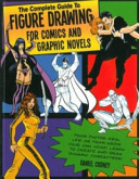 The Complete Guide To Figure Drawing For Comics And Graphic Novels Book PDF