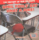 The History of Our Holidays