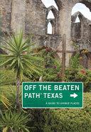 Texas Off the Beaten Path   Book