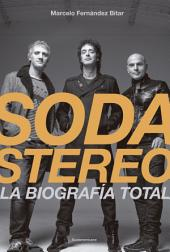 Soda Stereo: La biografía total
