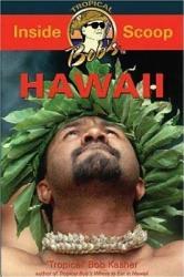 Tropical Bob S Where To Eat In Hawaii Book PDF