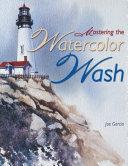 Mastering the Watercolor Wash PDF