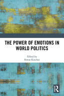 The Power of Emotions in World Politics