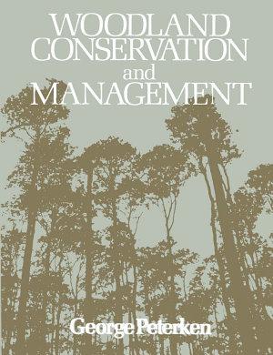Woodland Conservation and Management PDF