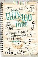 Mein Gl  ck in 100 Listen PDF