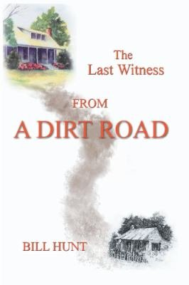 The Last Witness from a Dirt Road PDF