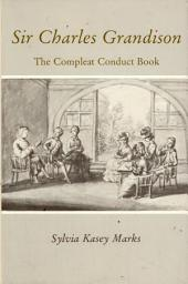Sir Charles Grandison: The Compleat Conduct Book