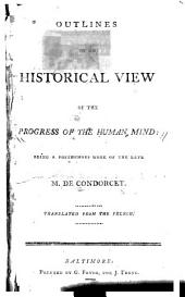 Outlines of an Historical Review of the Progress of the Human Mind ...