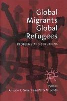 Global Migrants  Global Refugees PDF