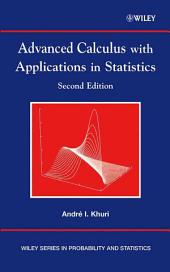 Advanced Calculus with Applications in Statistics: Edition 2