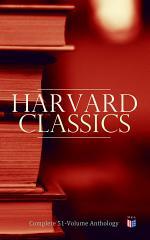 Harvard Classics: Complete 51-Volume Anthology
