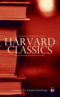 Harvard Classics  Complete 51 Volume Anthology PDF