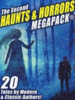 The Second Haunts   Horrors MEGAPACK   PDF