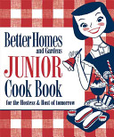 Better Homes and Gardens Junior Cook Book Book