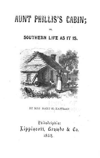 Aunt Phillis s Cabin PDF