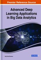Advanced Deep Learning Applications in Big Data Analytics PDF