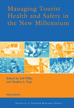 Managing Tourist Health and Safety in the New Millennium PDF