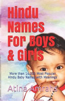 Hindu Names for Boys   Girls  More Than 14 000 Most Popular Hindu Baby Names with Meanings PDF