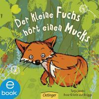 Der kleine Fuchs h  rt einen Mucks PDF