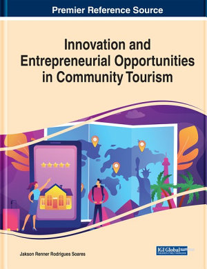 Innovation and Entrepreneurial Opportunities in Community Tourism