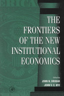 The Frontiers of the New Institutional Economics