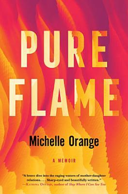 Pure Flame