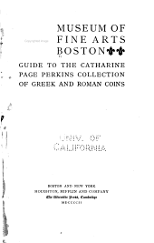 Guide to the Catharine Page Perkins collection of Greek and Roman coins