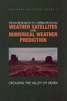 From Research to Operations in Weather Satellites and Numerical Weather Prediction PDF