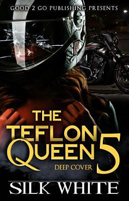The Teflon Queen PT 5