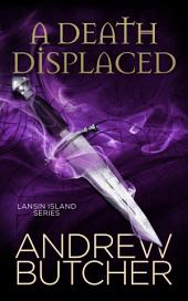 A Death Displaced (Lansin Island Paranormal Mysteries 1)