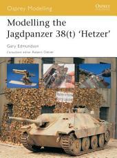 Modelling the Jagdpanzer 38(t) 'Hetzer'