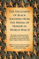 The Exclusion of Black Soldiers from the Medal of Honor in World War II PDF