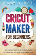 Cricut Maker for Beginners
