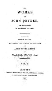 The Works of John Dryden: Now First Collected ...