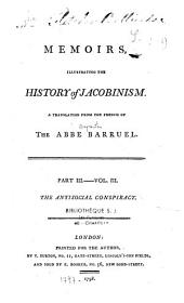 Memoirs, Illustrating the History of Jacobinism: A Translation from the French of the Abbé Barruel