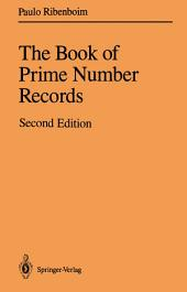 The Book of Prime Number Records: Edition 2