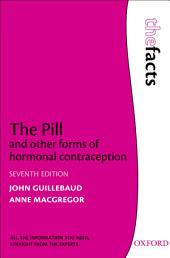 The Pill and other forms of hormonal contraception: Edition 7