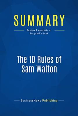 Summary  The 10 Rules of Sam Walton