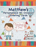 Matthew's Personalized All Occasion Greeting Cards